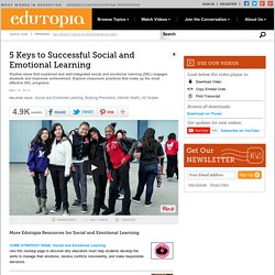 Five Keys to Successful Social and Emotional Learning