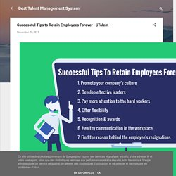 Successful Tips To Retain Employees Forever - jiTalent