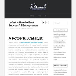 Le-Vel – How to Be A Successful Entrepreneur