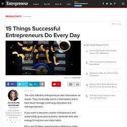 15 Things Successful Entrepreneurs Do Every Day