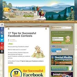 17 Tips for Successful Facebook Contests : Social Media Examiner