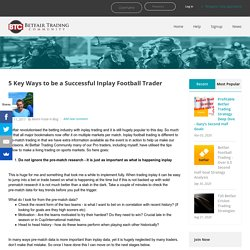 5 Key Ways to be a Successful Inplay Football Trader