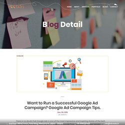 HOW TO RUN A SUCCESSFUL GOOLGE ADWORD CAMPAIGN – 2019, 2020