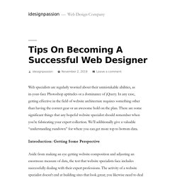 Tips On Becoming A Successful Web Designer – idesignpassion