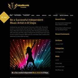 Be a Successful Independent Music Artist in 8 Steps