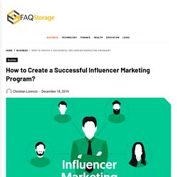 How To Create A Successful Influencer Marketing Program?