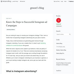 Know the Steps to Successful Instagram ad Campaigns