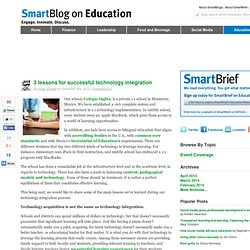 3 lessons for successful technology integration SmartBlogs