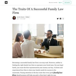 The Traits Of A Successful Family Law Firm