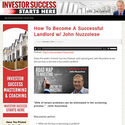 How To Become A Successful Landlord w/ John Nuzzolese
