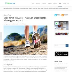 Morning Rituals That Set Successful Managers Apart