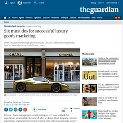 Six must dos for successful luxury goods marketing