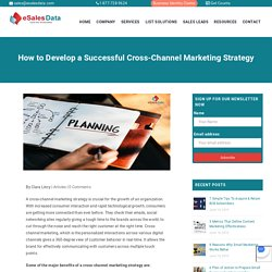 How to Develop a Successful Cross-Channel Marketing Strategy