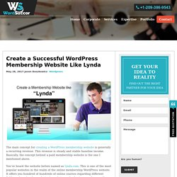 Create a Successful WordPress Membership Website Like Lynda.com