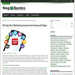 Hot App Tips: Marketing Lessons from Successful Apps
