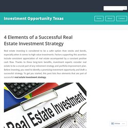 4 Elements of a Successful Real Estate Investment Strategy