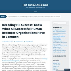 Decoding HR Success: Know What All Successful Human Resource Organisations Have In Common