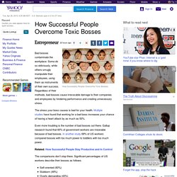 How Successful People Overcome Toxic Bosses