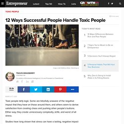 12 Ways Successful People Handle Toxic People
