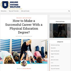 How to Make a Successful Career With a Physical Education Degree?