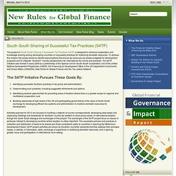 South-South Sharing of Successful Tax Practices (S4TP) - New Rules for Global Finance Coalition