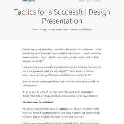 Tactics for a Successful Design Presentation - Nathan Long