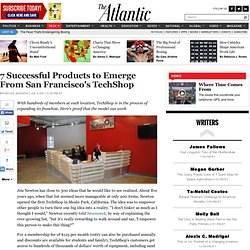7 Successful Products to Emerge From San Francisco's TechShop - Nicholas Jackson - Technology
