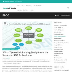 3 Vital Tips on Link Building Straight from the Successful SEO Professionals