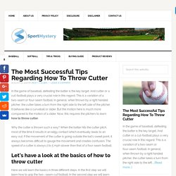 The Most Successful Tips Regarding How To Throw Cutter
