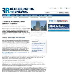 The most successful ever renewal schemes