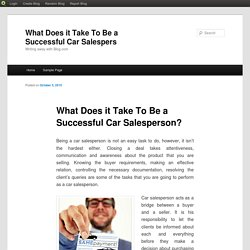 What Does it Take To Be a Successful Car Salesperson?