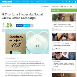 8 Tips for a Successful Social Media Cause Campaign