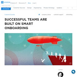 Successful teams are built on smart onboarding