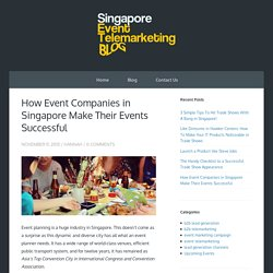 How Event Companies in Singapore Make Their Events Successful