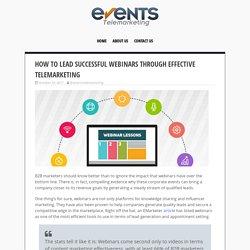 How to Lead Successful Webinars through Telemarketing