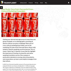 Case Study: Coca Cola's Successful Cross-Cultural Marketing Campaigns