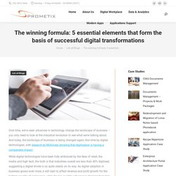 The winning formula: 5 essential elements that form the basis of successful digital transformations