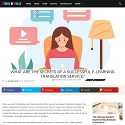 Know Secrets Of Successful e-Learning Translation