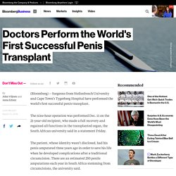 Doctors Perform the World's First Successful Penis Transplant - Bloomberg Business