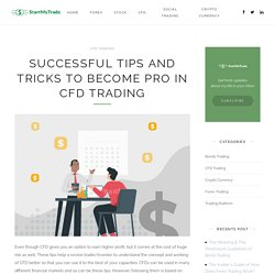 Successful Tips and Tricks to Become Pro in CFD Trading