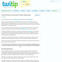 The 90-10 Rule for Successful Twitter Networking