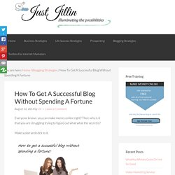How To Get A Successful Blog Without Spending A Fortune