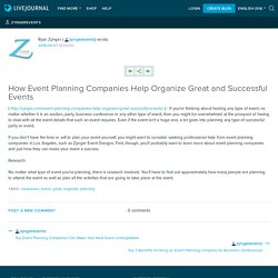 How Event Planning Companies Help Organize Great and Successful Events