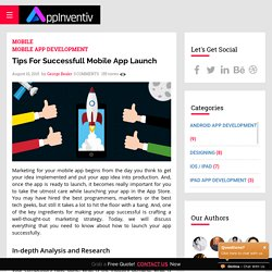 Tips For Successfull Mobile App Launch - AppInventiv
