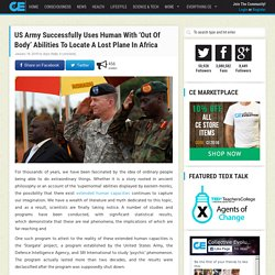 US Army Successfully Uses Human With 'Out Of Body' Abilities To Locate A Lost Plane In Africa