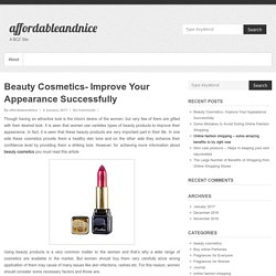 Beauty Cosmetics- Improve Your Appearance Successfully