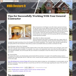 Tips for Successfully Working With Your General Contractor