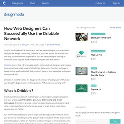 How Web Designers Can Successfully Use the Dribbble Network