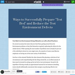 "Ways to Successfully Prepare ""Test Bed"" and Reduce the Test Environment Defects"