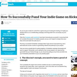 How To Successfully Fund Your Indie Game on Kickstarter